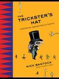 The Trickster's Hat: A Mischievous Apprenticeship in Creativity