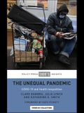 The Unequal Pandemic: Covid-19 and Health Inequalities