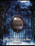 The Haunted Mansion: From the Magic Kingdom to the Movies