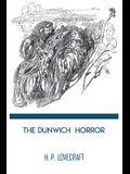 The Dunwich Horror: H. P. Lovecraft