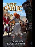 Saving Garlic