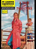 A Tale of Two Cities: Classics Illustrated