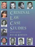 Criminal Law Case Studies, 4th (American Casebooks) (American Casebook Series)