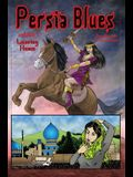 Persia Blues, Volume 1: Leaving Home