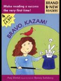 Bravo, Kazam!: Brand New Readers