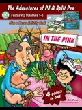 The Adventures of PJ and Split Pea Vol. III: In the Pink