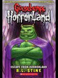 Escape from Horrorland (Goosebumps Horrorland #11), 11