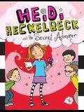 Heidi Heckelbeck and the Secret Admirer: #6