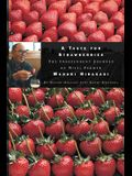 A Taste for Strawberries: