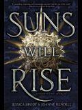 Suns Will Rise, Volume 3