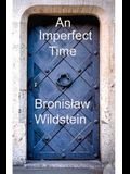 An Imperfect Time