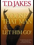 Loose That Man and Let Him Go! with Workbook