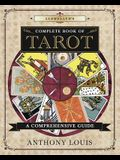 Llewellyn's Complete Book of Tarot: A Comprehensive Guide