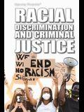 Racial Discrimination and Criminal Justice