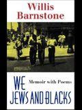 We Jews and Blacks: Memoir with Poems