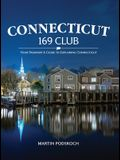 Connecticut 169 Club:: Your Passport & Guide to Exploring Connecticut.
