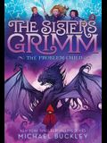 The Problem Child (the Sisters Grimm #3): 10th Anniversary Edition