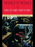 Who's Who in Military History: From 1453 to the Present Day