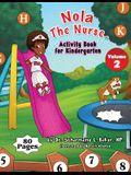 Nola The Nurse(R) Activity Book For Kindergarten Vol. 2