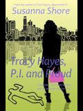 Tracy Hayes, P.I. and Proud
