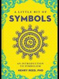 A Little Bit of Symbols, 6: An Introduction to Symbolism