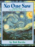No One Saw: Ordinary Things Through the Eyes of an Artist