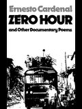 Zero Hour and Other Documentary Poems