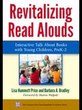 Revitalizing Read Alouds: Interactive Talk about Books with Young Children, Prek-2