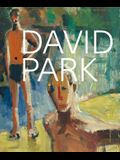 David Park: A Retrospective