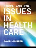 Ethical and Legal Issues in Healthcare