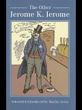 The Other Jerome K Jerome