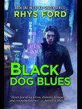 Black Dog Blues, 1