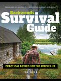 Backwoods Survival Guide: Practical Advice for the Simple Life. (*includes the Best Products to Stock-Up on for a Lockdown or Shelter-In-Place O