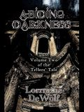 Abiding Darkness: Volume Two of The Tellers Tale