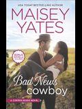 Bad News Cowboy: An Anthology