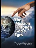 The Mission Through God's Eyes