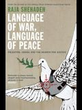 Language of War, Language of Peace: Palestine, Israel and the Search for Justice