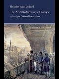 The Arab Rediscovery of Europe: A Study in Cultural Encounters