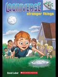 Stranger Things: A Branches Book (Looniverse #1), 1