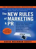 The New Rules of Marketing and PR Lib/E: How to Use Social Media, Online Video, Mobile Applications, Blogs, News Releases, and Viral Marketing to Reac