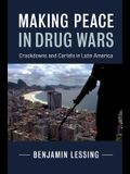 Making Peace in Drug Wars