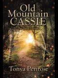 Old Mountain Cassie: The Three Lessons