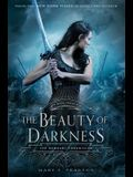 The Beauty of Darkness: The Remnant Chronicles, Book Three