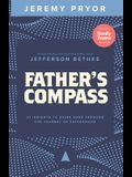 Father's Compass: 21 Insights to Guide Dads Through the Journey of Fatherhood