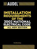 Installation Requirements of the 2002 National Electrical Code