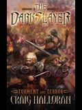The Darkslayer: Torment and Terror (Series 2, Book 5)