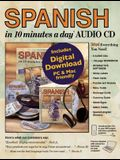 Spanish in 10 Minutes a Day Audio CD: Foreign Language Course for Beginning and Advanced Study. Includes 10 Minutes a Day Workbook, Audio Cds, Softwar