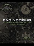 Engineering: An Illustrated History from Ancient Craft to Modern Technology