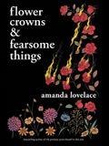 Flower Crowns and Fearsome Things