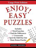Enjoy! Easy Puzzles: Includes Word Searches, Spot the Odd One Out, Crosswords, Find the Differences and Many Bonus Puzzles